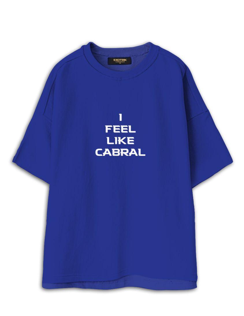 eXOTRik I Feel Like Cabral Tee